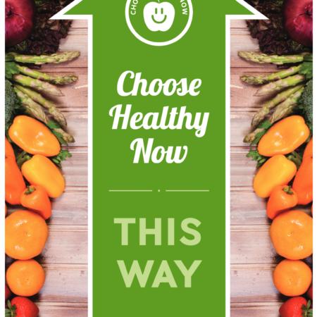 Choose Healthy Now Floor Clings