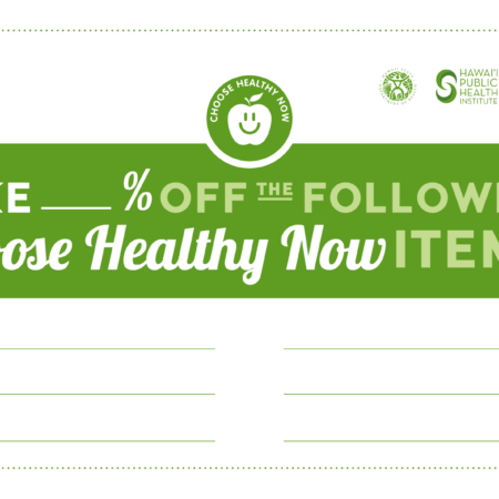 Choose Healthy Now Incentives